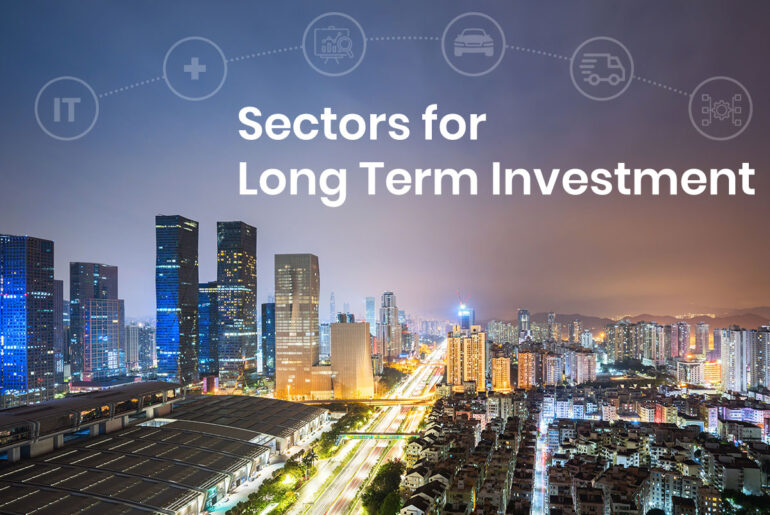 Top Sectors for Long Term Investment