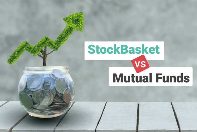 StockBasket vs Mutual Fund – know the better Option?